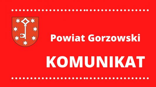 Komunikat Powiat Gorzowski